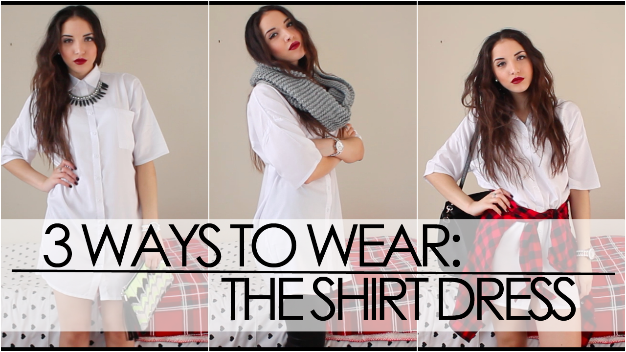 Three Ways To Wear A Shirt Dress | Shirt dress