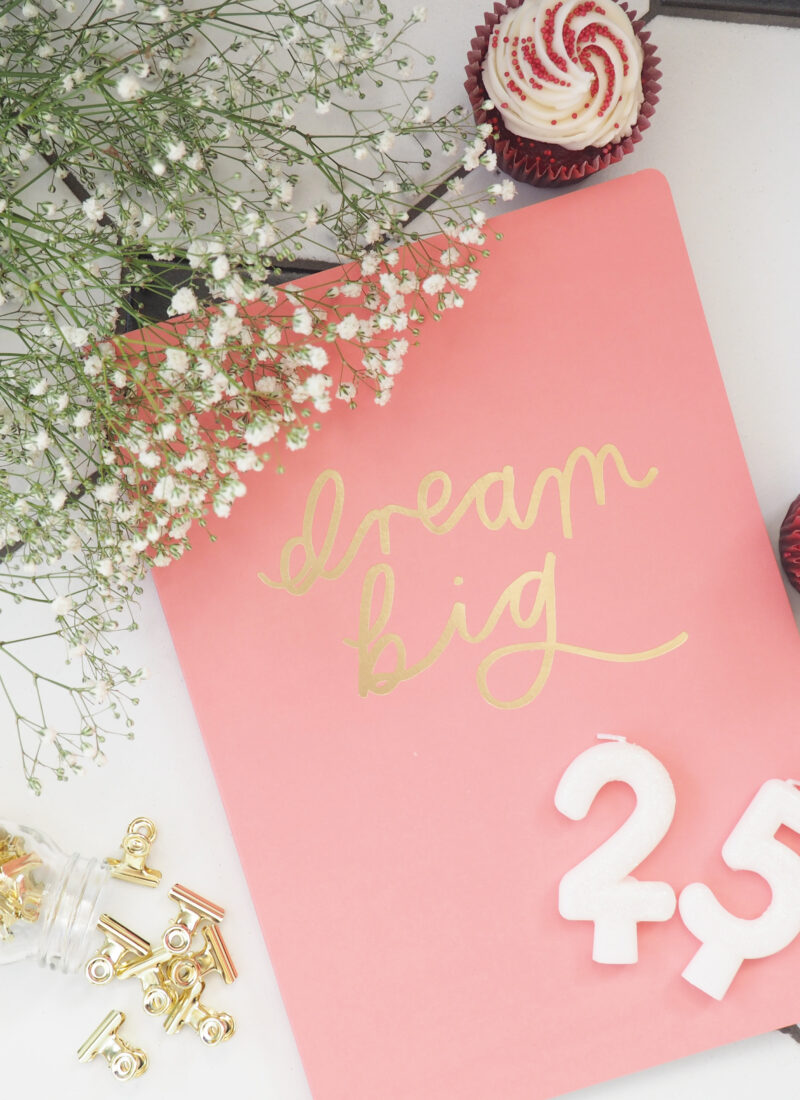 25 Things I Want To Do In My 25th Year
